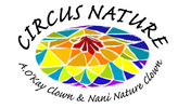 Circus Nature Family Performances with A.O'Kay & Nani Nature<br /> Juggling Clowns & Wizards of Play